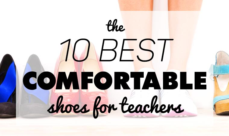 10 best shoes for teachers