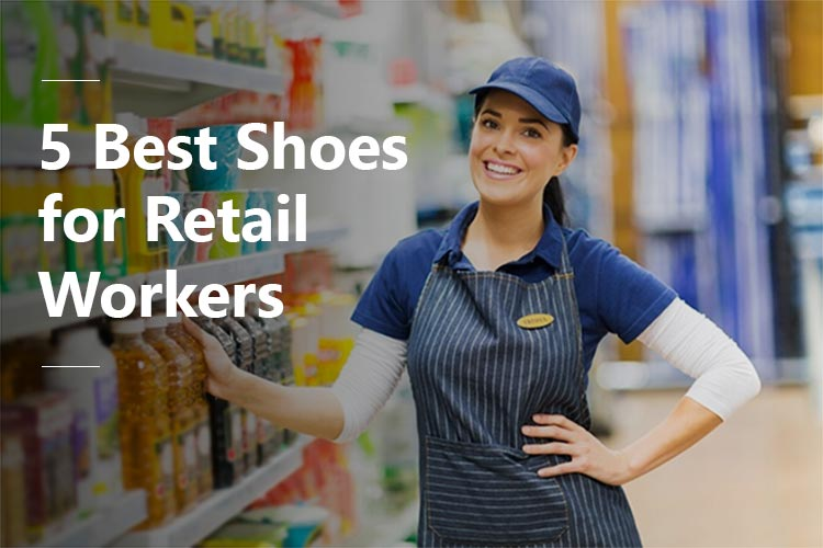 5 best shoes for retail workers